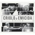 Criolo & Emicida - Ao Vivo