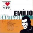I Love MPB: Emilio Santiago