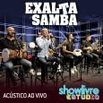 EXALTASAMBA - Acústico , SHOWLIVRE Estúdio