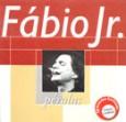 Coleção Pérolas - Fábio Jr.