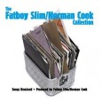 The Fatboy Slim / Norman Cook Collection