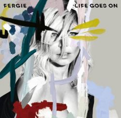Baixar Música Life Goes On – Fergie