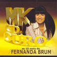 MK CD Ouro: As 10 Mais de Fernanda Brum