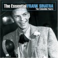 Essential Frank Sinatra (Remastered)