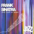 Jazz Forever: One for My Baby