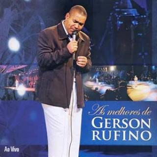As Melhores de Gerson Rufino: ao Vivo