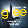 Glee: The Music, We Built This Glee Club