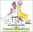 Ataulfo Alves Por Itamar Assumpção -Pra Sempre Agora