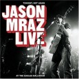 Tonight, Not Again. Jason Mraz Live at the Eagles Ballroom