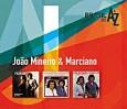 De a A Z: João Mineiro & Marciano