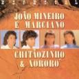 Especial: João Mineiro e Marciano e Chitãozinho e Xororó