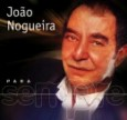 Para Sempre: João Nogueira