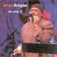Jorge Aragão - Ao Vivo 3