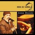 Roda de Samba com: Jorge Aragão