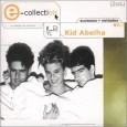 E-Collection: Kid Abelha