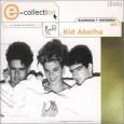 E-Collection: Kid Abelha