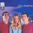 Warner 25 Anos: Kid Abelha