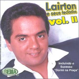 Lairton E Seus Teclados Vol II