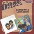 Dose Dupla: Leandro e Leonardo