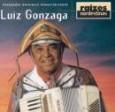Raízes Nordestinas: Luiz Gonzaga