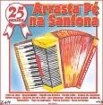 25 Sucessos - Arrata Pé Na Sanfona