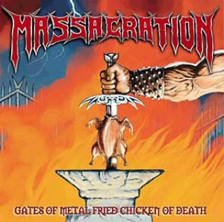Gates of Metal Fried Chicken of Death