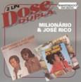 Dose Dupla: Milionário & José Rico