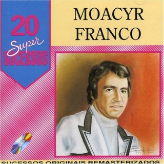 20 Supersucessos - Moacyr Franco