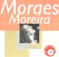 Coleção Pérolas - Moraes Moreira