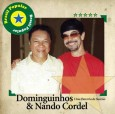 Brasil Popular: Dominguinhos & Nando Cordel