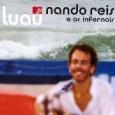 Luau MTV - Nando Reis e os Infernais