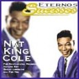 Eternos Sucessos: Nat King Cole