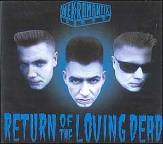 Return Of The Loving Dead