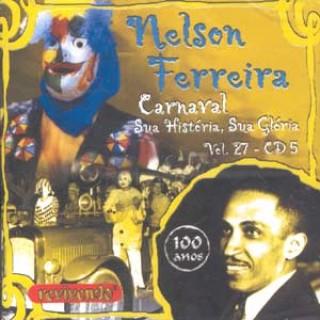 Carnaval - Sua História, Sua Glória Vol 27
