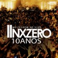 Multishow Ao Vivo: NX Zero 10 anos