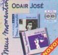 Meus Momentos: Odair Jose