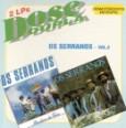 Dose Dupla: Os Serranos - Vol. 2