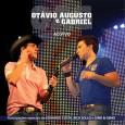 Otávio Augusto e Gabriel - Ao Vivo