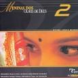 Meninas dos Olhos de Deus - 2: ao Vivo