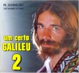 Um Certo Galileu - Vol. 2