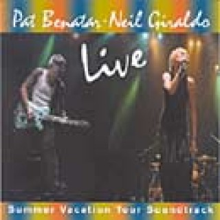 Pat Benatar - Neil Giraldo - Live