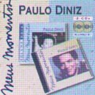 Meus Momentos: Paulo Diniz