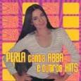 Perla Canta Abba e Outros Hits