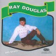 Ray Douglas: ao Vivo