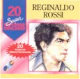 20 Supersucessos - Reginaldo Rossi