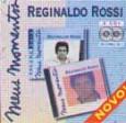 Meus Momentos: Reginaldo Rossi