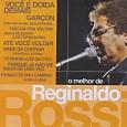 O Melhor De Reginaldo Rossi