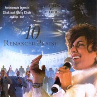 Renascer Praise - Renascer Praise 10 - Renascer Praise 2003
