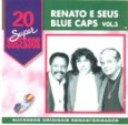 20 Supersucessos - Renato & Seus Blue Caps Vol 3