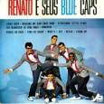 Erasmo Carlos & Renato e seus Blue caps